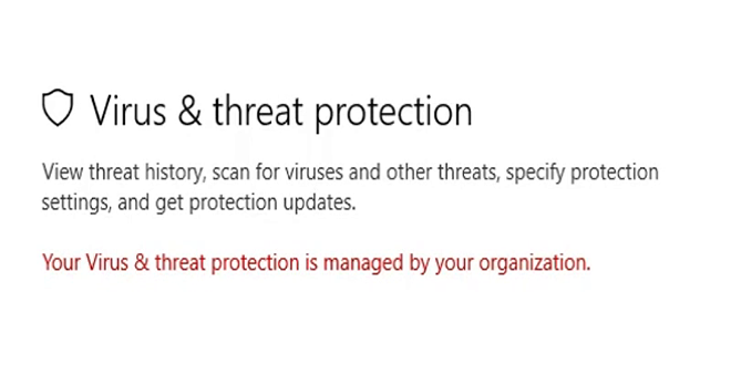 FIX: Your Virus And Threat Protection Is Managed By Your Organisation